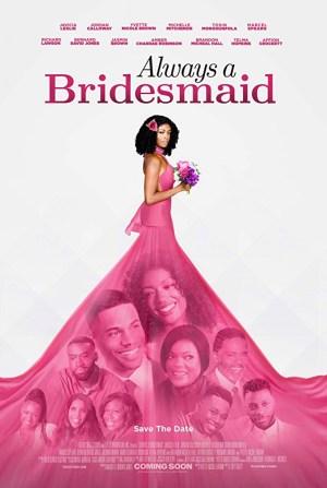 Always a Bridesmaid (2019)