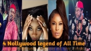 Must See: 4 Nollywood legends and their Achievements In the Movies Industry