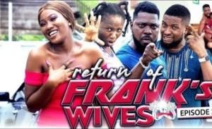 Return Of Franks Wife Episode 8 - 2019