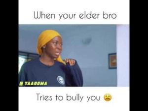Taaooma – When Your Elder Siblings Bully You