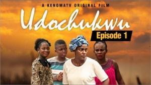 Udochukwu - Episode (2019)