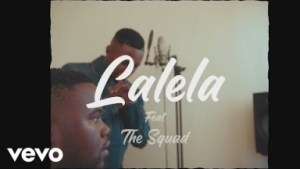 VIDEO: MFR Souls – Lalela Ft. The Squad