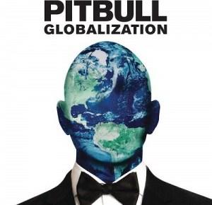 Album: Pitbull – Globalization (ZIP)