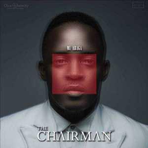 Album Art + Full Tracklist – M.I Abaga – THE CHAIRMAN