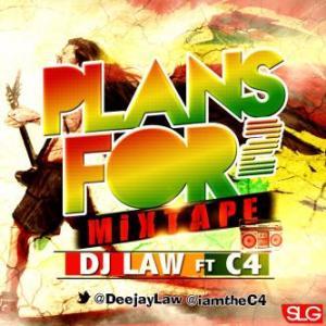 DJ Mix: DJ Law ft C4 – Plans For 2 (Reggae Mix Compilation)