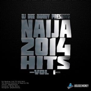 Dj Mix: DJ Dee Money – Naija Hits 2014 (Vol. 1)