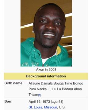 Do You Guys Know Singer Akon's Real Name? It's Hilarious