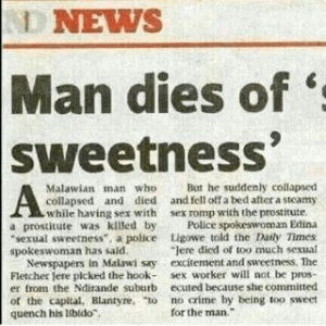 Man dies from too much sexual excitement and sweetness