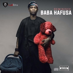Official Reminisce Artwork + Album (Baba Hafusa) Track List
