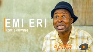 Emi Eri (2021 Yoruba Movie)