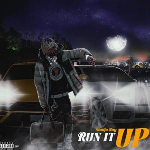 Soulja Boy (Big Draco) – Run It Up