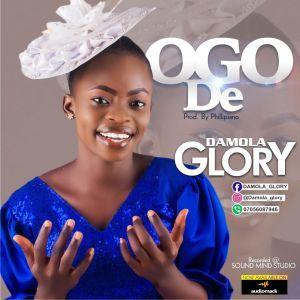 Damola Glory – Ogo De