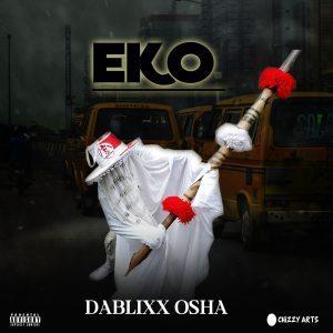 Dablixx Osha – High Right Now