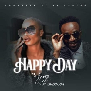 DJ HappyGal – Happy day Ft. Lindough
