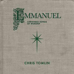 Chris Tomlin – O Come, O Come Emmanuel