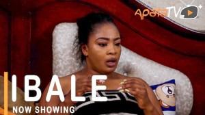 Ibale (2021 Yoruba Movie)