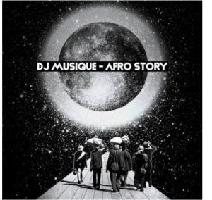 DJ Musique – Afro Story