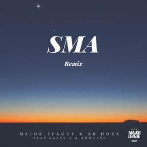 Major League Djz & Abidoza ft Nasty C – SMA (Amapiano remix)