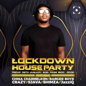 China Charmeleon – LockDown House Party Season 2 Mix