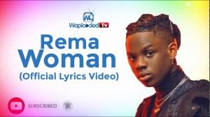 Rema - Woman (Lyrics Video)