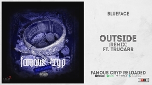 Blueface - Outside (Remix) ft. Trucarr