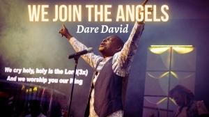 Dare David – We Join The Angels