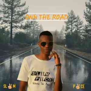 Sliim Piice – Own The Road (Prod. Treeity Flames)