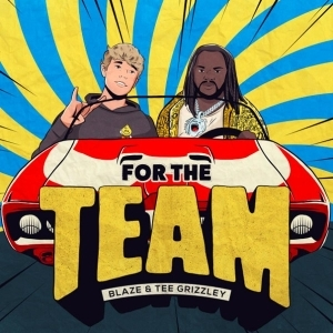 Blaze Feat. Tee Grizzley - For The Team