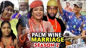 Palm Wine Marriage Season 2