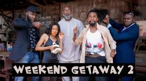 Yawa Skits  - Weekend Getaway (Part 2)  [Episode 107] (Comedy Video)