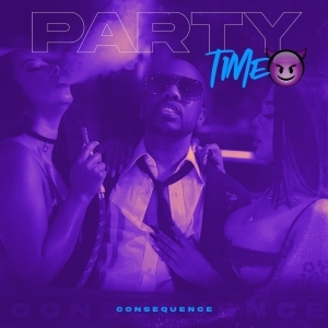 Consequence – Party Time