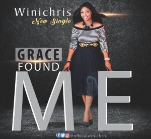 Wini Chris – Grace Found Me