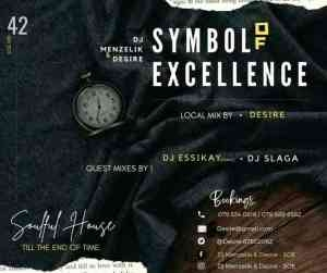 Dj menzelik & Desire – Symbol of Excellence (SOE) Mix 42