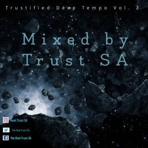 Trust SA – Trustified Deep Tempo Vol. 2