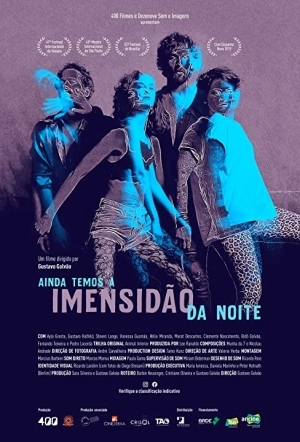 We Still Have the Deep Black Night (2019) (Portuguese)