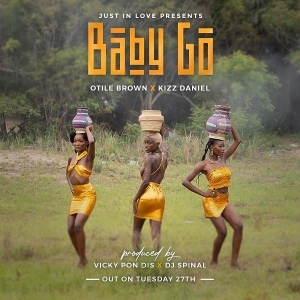 Otile Brown – Baby Go ft Kiss Daniel