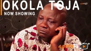 Okola Toja (2021 Yoruba Movie)