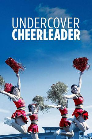 Undercover Cheerleader (2019) (720p) (HDTV) (Movie)