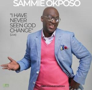 Sammie Okposo – I Have Never Seen God Change (LIVE)