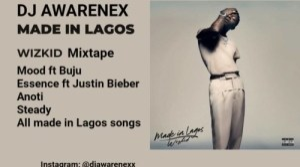DJ Awarenex – Made In Lagos Mixtape