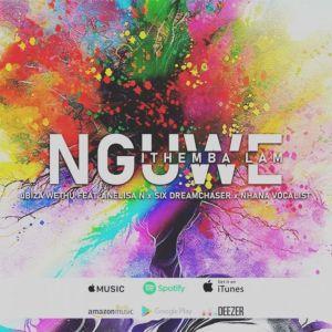 uBiza Wethu – Nguwe Ithemba Lam Ft. Anelisa N x Six DreamChaser x Nhana Vocalist
