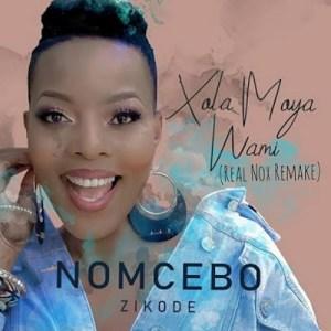 Nomcebo Zikode – Xola Moya Wam' (Real Nox Remake)
