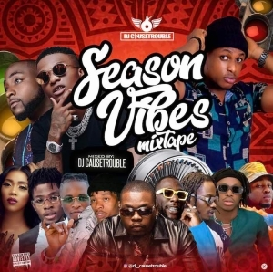 DJ Causetrouble – Season Vibes Mix