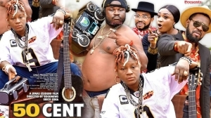50 Cent (2021 Nollywood Movie)