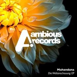 Mahandana – Die Weltanschauung (Original Mix)