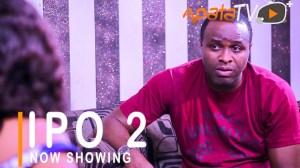 Ipo (Position) Part 2 (2021 Yoruba Movie)