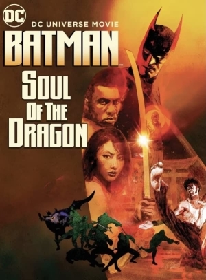 Batman: Soul of the Dragon (2021) (Animation)