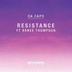 Da Capo – Resistance Ft. Renee Thompson