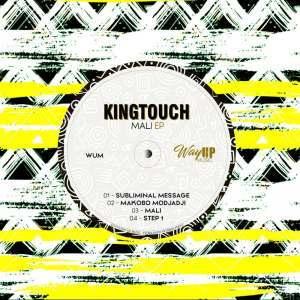 KingTouch – Step 1 (Voyage Mix)