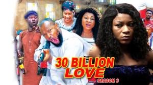 30 Billion Love Season 3
